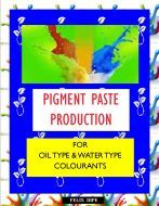 ORGANIC PIGMENT PASTE PRODUCTION