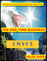 The END TIME BUSINESS [It's Free]