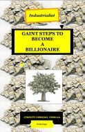 INDUSTRIAL GAINT STEPS TO BECOME A BILLIONAIRE